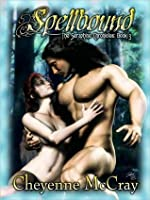 Spellbound (The Seraphine Chronicles, #3)