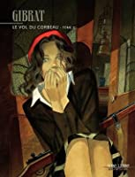 Le Vol du corbeau - tome 2 - Le Vol du Corbeau (Vol du corbeau (Le)) (French Edition)