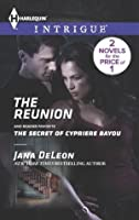 The Reunion: The Secret of Cypriere Bayou (Mystere Parish: Family Inheritance)