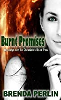 Burnt Promises (Brooklyn and Bo Chronicles: Book Two)