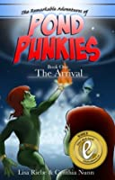 The Arrival (Pond Punkies)