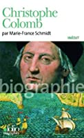 Christophe Colomb (Folio biographies) (French Edition)