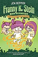 The Fran That Time Forgot (Franny K. Stein, Mad Scientist Book 4)