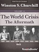 The World Crisis Vol 4: The Aftermath