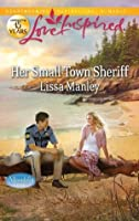 Her Small-Town Sheriff (Love Inspired)