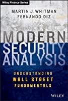 Modern Security Analysis: Understanding Wall Street Fundamentals (Wiley Finance)