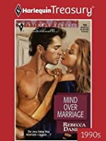 Mind Over Marriage (Silhouette Intimate Moments)