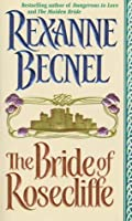 The Bride of Rosecliffe (Rosecliffe, #1)