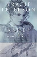 Ashes and Ice (Yukon Quest, #2)