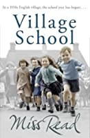 Village School (Fairacre 1)