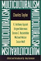 Multiculturalism (Expanded paperback edition)