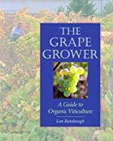 The Grape Grower: A Guide to Organic ViticultureThe Flavor, Nutrition, and Craft of Live-Culture FoodsReclaiming Domesticity from a Consumer Culture