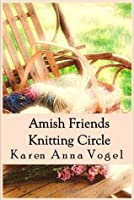 Amish Friends Knitting Circle - The Complete Series