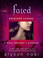 Fated: Selected Scenes