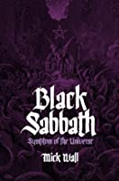 black sabbath symptom of the universe by mick wall reviews discussion bookclubs lists. Black Bedroom Furniture Sets. Home Design Ideas