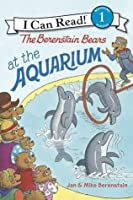 The Berenstain Bears at the Aquarium: I Can Read Level 1 (I Can Read Book 1)