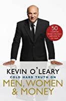 The Cold Hard Truth On Men, Women, and Money: 50 Common Money Mistakes and How to Fix Them