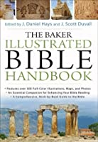 Baker Illustrated Bible Handbook (Text Only Edition), The