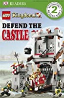 LEGO Kingdoms: Defend the Castle (DK Readers)