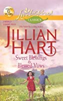 Sweet Blessings and Blessed Vows: Sweet Blessings / Blessed Vows