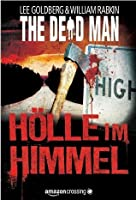 The Dead Man: Hölle im Himmel (German Edition)