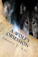 A Wolf's Obsession (Love Bites)