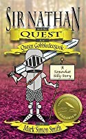 Sir Nathan and the Quest for Queen Gobbledeegook: A Somewhat Silly Story