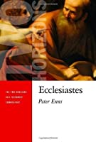 Ecclesiastes (Two Horizons Old Testament Commentary)