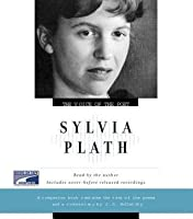 The Voice Of The Poet: Sylvia Plath