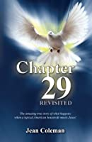 Chapter 29 Revisited: The amazing true story of what happens when a typical American housewife meets Jesus!