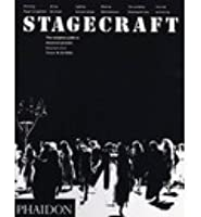 Stagecraft: the Complete Guide to Theatrical Practice