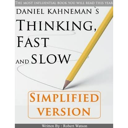thinking fast and slow essay That is the best explanation i can give as to why danny kahneman's book thinking fast and slow is a best-seller it is a tedious book to read it is a tedious book to read.