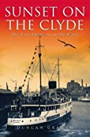 Sunset on the Clyde: The Last Summers on the Water