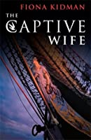The Captive Wife