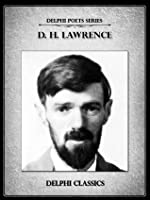 Complete Poetry of D. H Lawrence