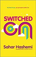 Switched On: You have it in you, you just need to switch it on