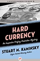Hard Currency (Inspector Porfiry Rostnikov Mysteries)