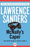 McNally's Caper (The Archy McNally Series, 4)