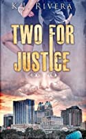 Two For Justice (The Leah & Sebastian Reyes Series Book 1)