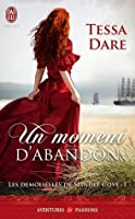 Un moment d'abandon (Les demoiselles de Spindle Cove, #1)