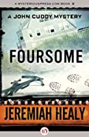 Foursome (The John Cuddy Mysteries)