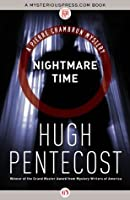 Nightmare Time (The Pierre Chambrun Mysteries)