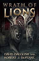 Wrath of Lions (Breaking World, #2)
