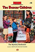 The Mystery Bookstore (The Boxcar Children Mysteries)
