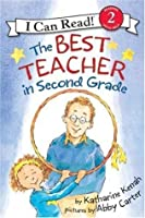 The Best Teacher in Second Grade: I Can Read Level 2 (I Can Read Book 2)