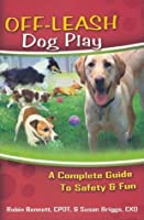Off-Leash Dog Play: A Complete Guide to Safety & Fun