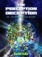The Perception Deception - Part Two
