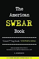 The American Swear Book: English as a Second Fucking Language