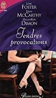Tendres provocations