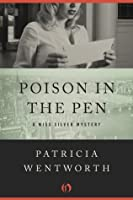 Poison in the Pen (The Miss Silver Mysteries)